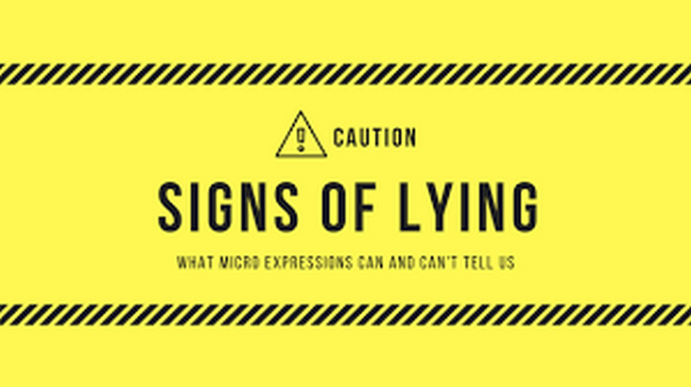 Signs to tell if someone is lying to you